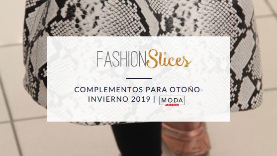 Complementos para Otoño/Invierno 2019 | ModaJumbo